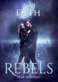 rebels,-tome-1---la-selection-710535-264-432
