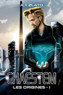 A.I.-Zlato-Chaestem-Les-Origines-Livre-1
