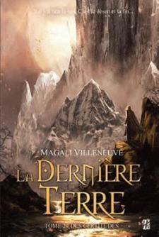 bm_CVT_La-derniere-terre--Tome-2--Des-certitudes_5138